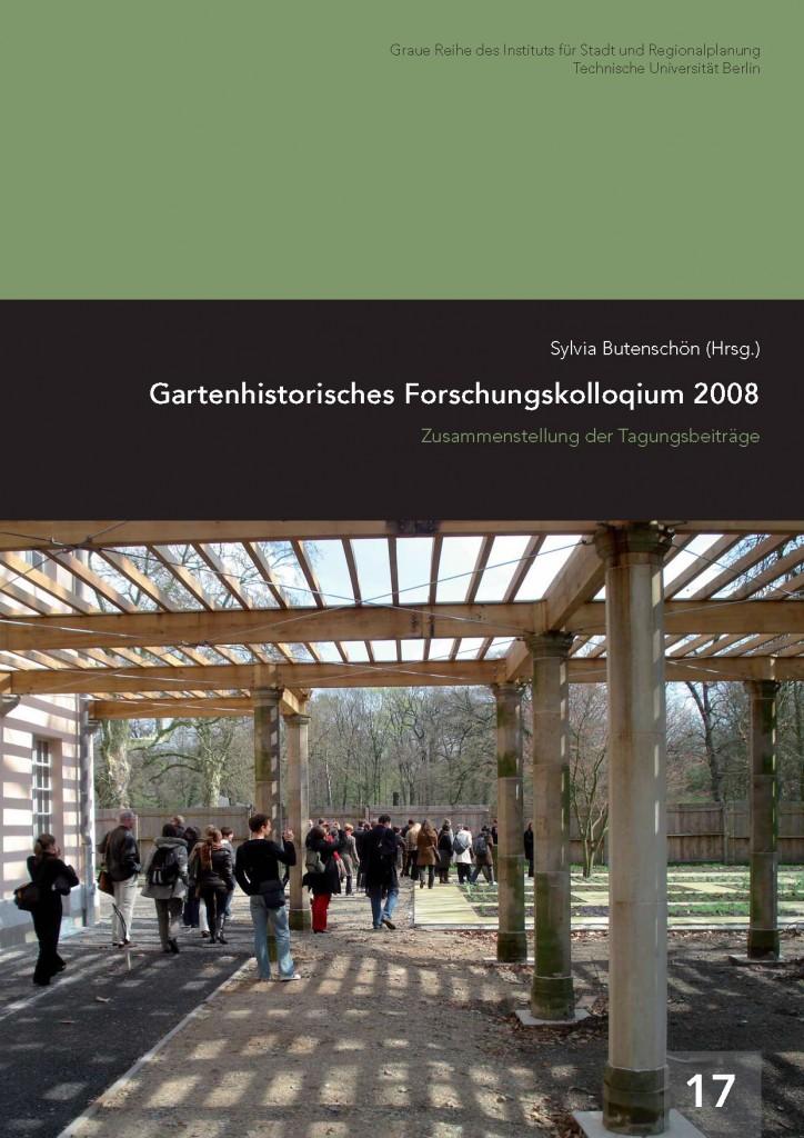 2008-Graue_Reihe_Heft_17_Gartenhistorisches_Forschungskolloquium_2008-1
